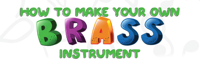 How to make your own brass instrument